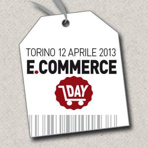 Ecommerce Day, l'evento sull'ecommerce a Torino il 12 aprile 2013